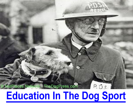 EDUCATION IN THE DOG SPORT: Dog fanciers are driven to teach others but struggle to remember, they used to enjoy dogs!