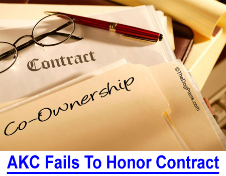 AKC FAILS TO HONOR CONTRACT: The Davino-Gagnon case proves once again that AKC Registration certificate is not a title of ownership and AKC rules mean nothing.