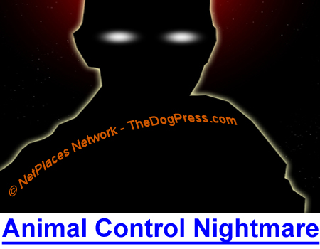 ANIMAL CONTROL NIGHTMARE! Her nightmare could be yours when police take your dogs.