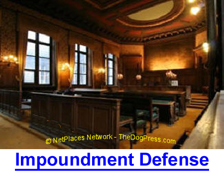 ANIMAL IMPOUNDMENT LEGAL DEFENSE: Legal information could protectyou from animal seizures.