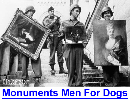 MONUMENTS MEN FOR PUREBRED DOGS: American soldiers saw the plight of purebred dogs and took action.