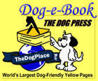 WELCOME to the Dog-e-Book!  World's Largest Dog-Friendly Yellow Pages